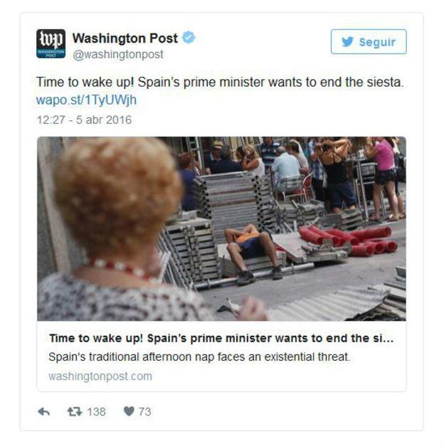 """""""¡Hora de despertar! El primer ministro español quiere acabar con la siesta"""", escribió en su cuenta de Twitter el Washington Post."""