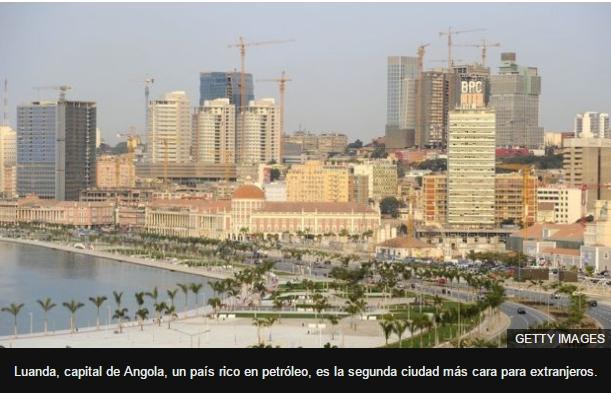 Luanda, capital de Angola, un país rico en petróleo, es la segunda ciudad más cara para extranjeros.