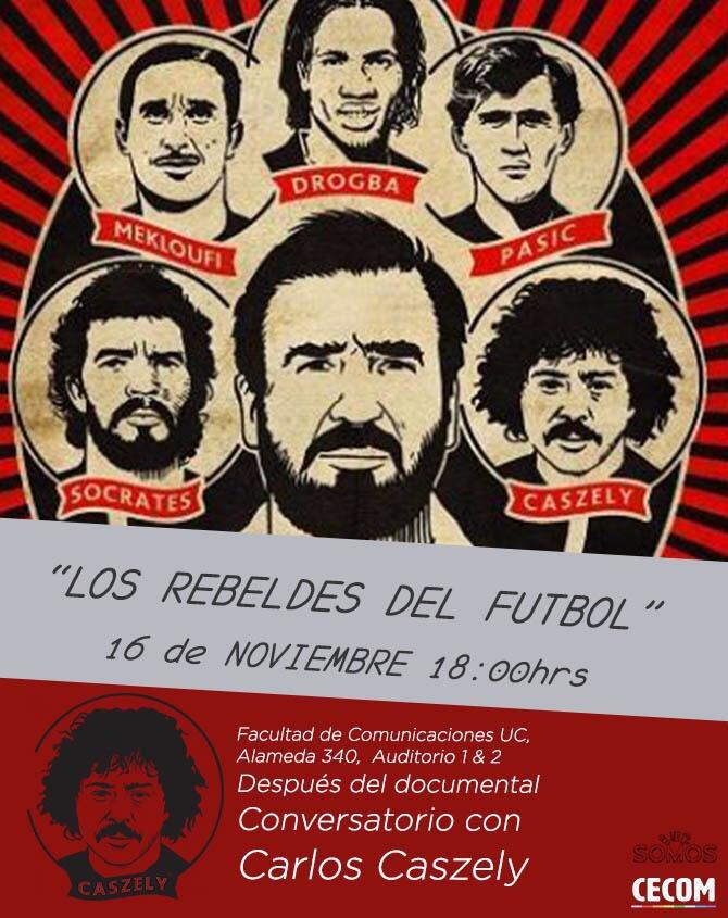 """Carlos Caszely presentará documental """"Los Rebeldes del Fútbol"""" en la Universidad Católica"""