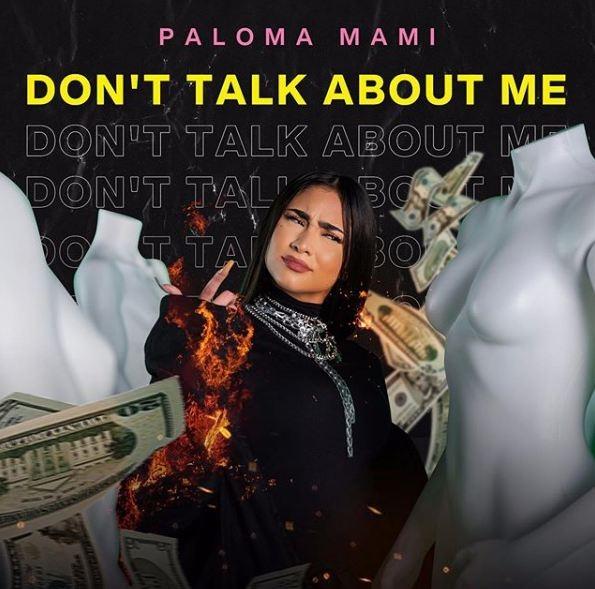 Dont Talk About Me De Paloma Mami Las 5 Mejores Frases