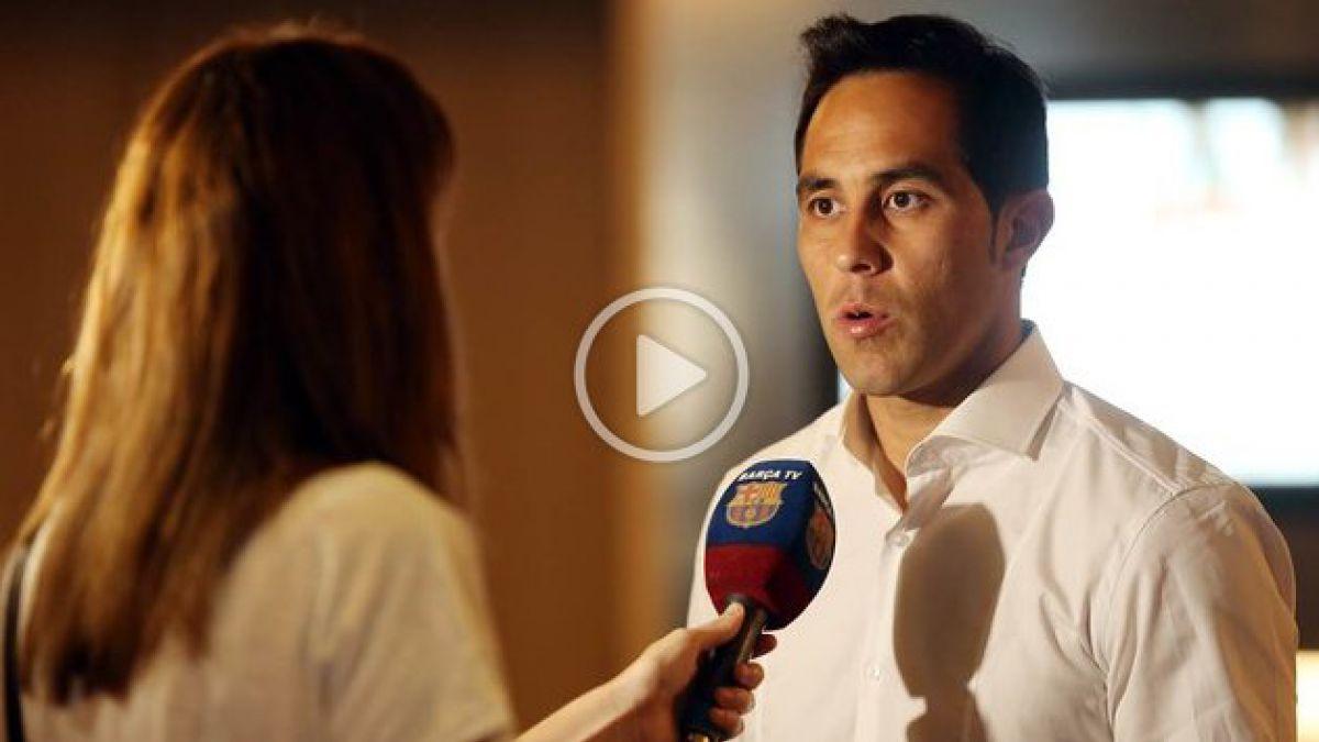 [VIDEO] Claudio Bravo: Estar en el Barcelona es un premio al trabajo y al esfuerzo
