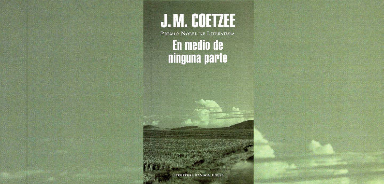 En medio de ninguna parte, J.M. Coetzee: La profundidad de África