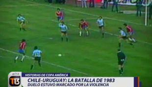 [VIDEO] Historias de Copa América: La batalla de 1983 entre La Roja y Uruguay