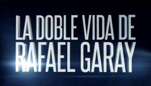 [AVANCE] Contacto: La doble vida de Rafael Garay