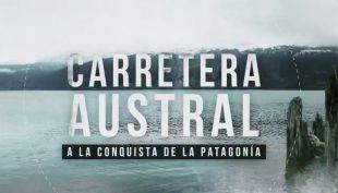 [VIDEO] Reportajes T13: Carretera Austral: A la conquista de la Patagonía