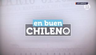 [VIDEO] En Buen Chileno 20 de agosto