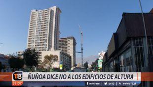[VIDEO] Ñuñoa dice no a los edificios de gran altura