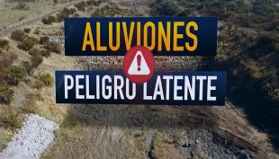 [VIDEO] Aluviones: peligro latente