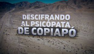 [VIDEO] Descifrado al psicópata de Copiapó