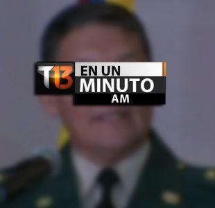 [VIDEO] #T13enunminuto: General liberado por las FARC anuncia su retiro y otras noticias