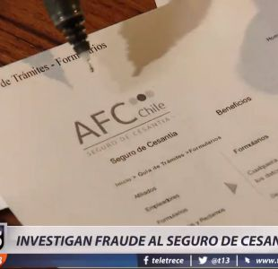 [VIDEO] Investigan fraude al seguro de cesantía