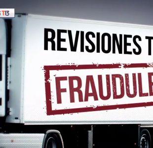 [VIDEO] Reportajes T13: Revisiones fraudulentas y tráfico de drogas