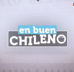 [VIDEO] En Buen Chileno 30 de julio