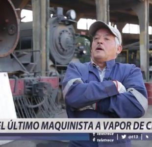 [VIDEO] La historia del último maquinista a vapor de Chile