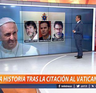 La historia tras la citación al Vaticano
