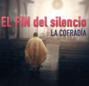 [VIDEO] El fin del silencio: nuevas revelaciones en el caso de La Cofradía