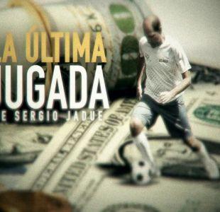 [VIDEO] Reportaje T13 | La última jugada de Sergio Jadue
