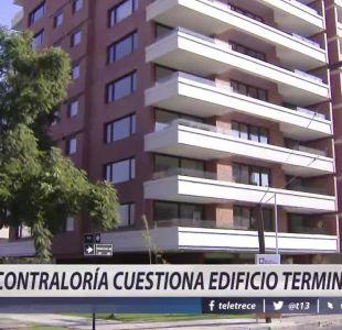 [VIDEO] Contraloría cuestiona edificio terminado en Providencia