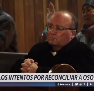 [VIDEO] Los intentos por reconciliar a Osorno