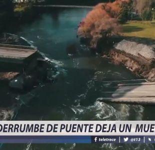 [VIDEO] Derrumbe de puente Cancura deja un muerto