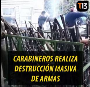 [VIDEO] Carabineros destruye más de 2 mil armas