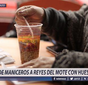 [VIDEO] #CómoLoHizo: De maniceros a reyes del mote con huesillo