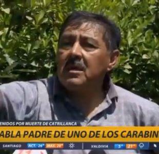 [VIDEO] Padre de ex cabo detenido por caso Catrillanca: Es una injusticia tremenda