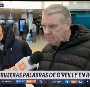 """[VIDEO] """"Dejo todo en las manos de dios"""", las primeras palabras de John O'Reilly en Roma"""