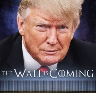 Trump usa a Game of Thrones para advertir sobre muro fronterizo