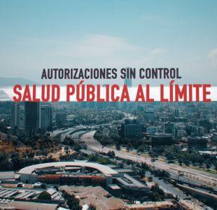 [VIDEO] Autorizaciones sin control: Salud pública al límite