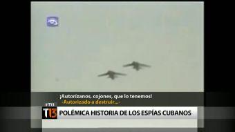 [T13] La historia de los espías cubanos liberados por Estados Unidos