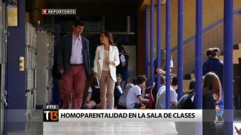 [Reporteros] Homoparentalidad en la sala de clases
