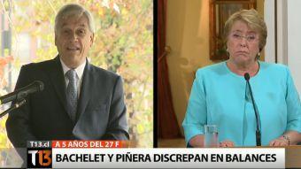 27F: Los dispares discursos de Michelle Bachelet y Sebastián Piñera
