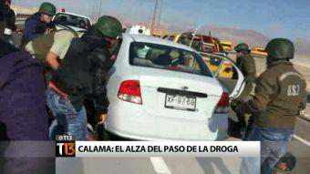 ¿Por qué se considera a Calama como el principal foco de ingreso de la droga?