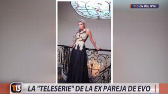 [VIDEO] La teleserie de la ex pareja de Evo Morales