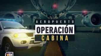 Reportajes T13 | Aeropuerto: Operación cabina