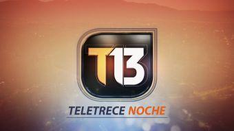 Revisa la edición de T13 Noche de este 19 de junio