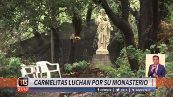 [VIDEO] Carmelitas luchan por su monasterio